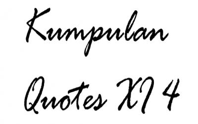 Kumpulan Quotes XI 4