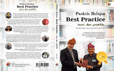 """Sabarudin, M.Pd* : """"Praktis Mengajar Best Practice: Teori & Praktik (Dilengkapi dengan Tips dan Contoh Best Practice Juara)"""""""